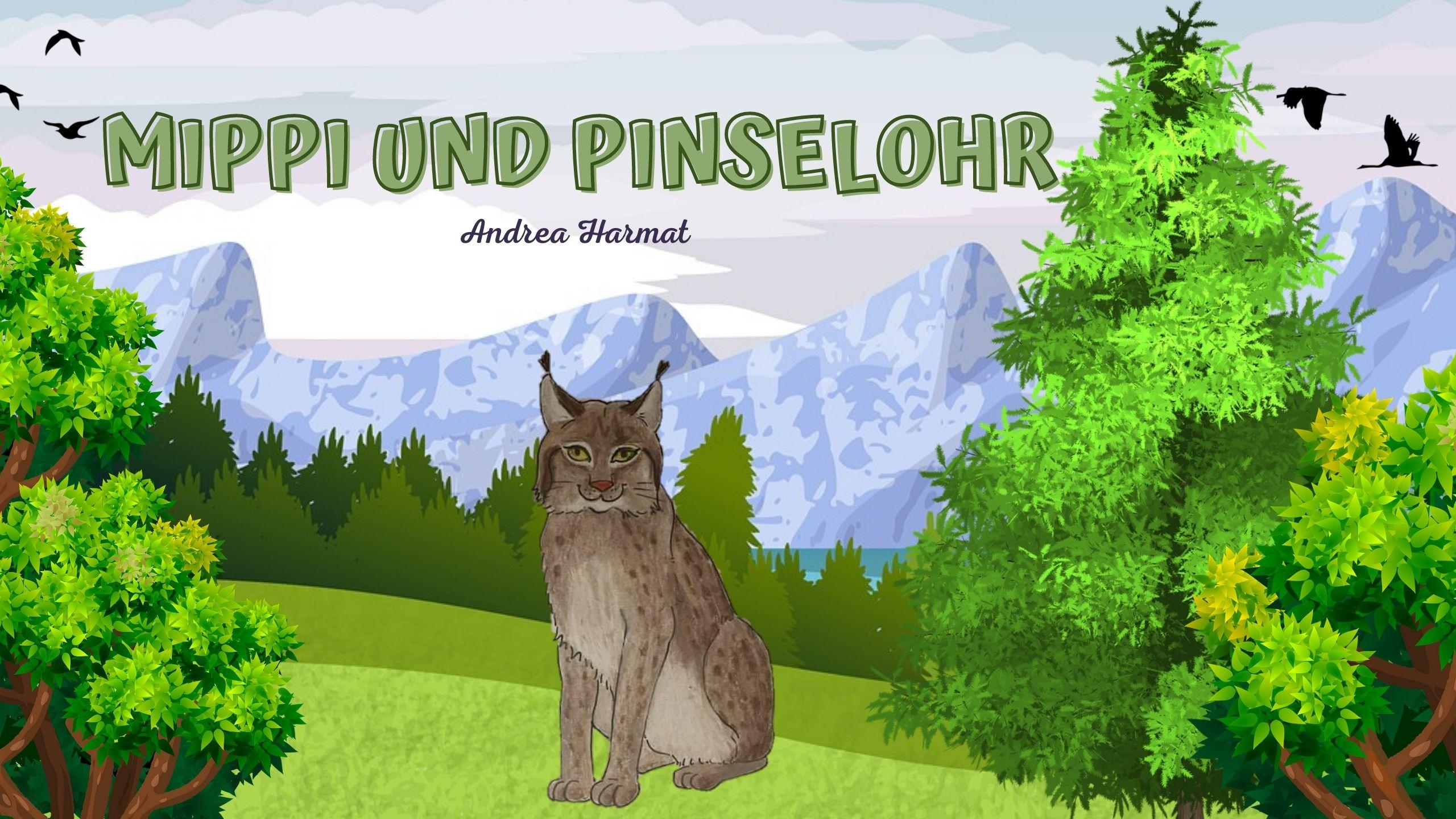 Mippi und Pinselohr – ein Märchen über den Luchs