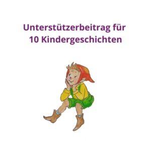 Unterstützerbeitrag für 10 Kindergeschichten